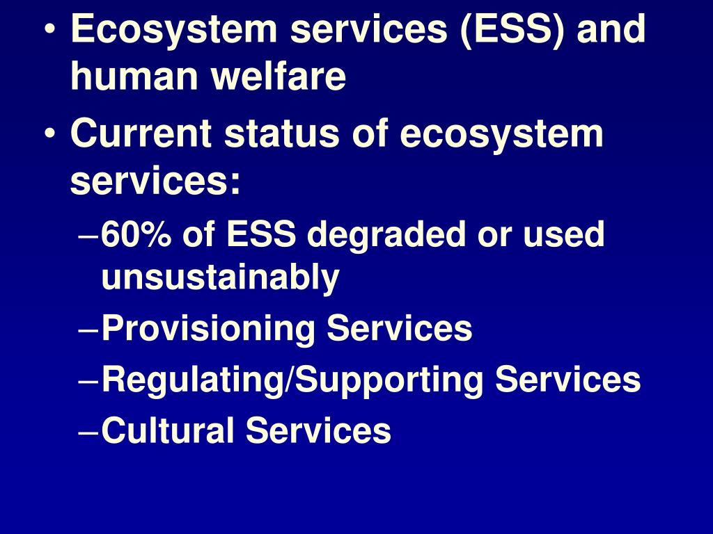 Ecosystem services (ESS) and human welfare