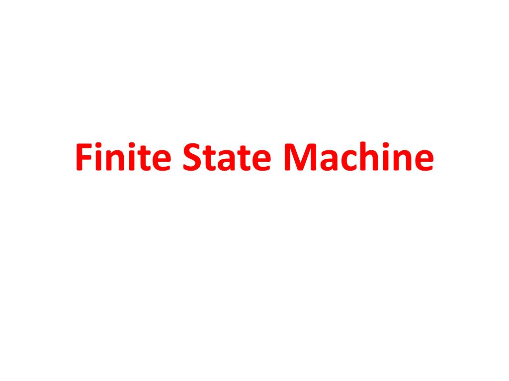 Ppt Finite State Machine Powerpoint Presentation Id851558 Example Diagram N
