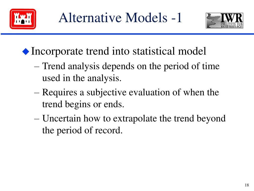 Alternative Models -1