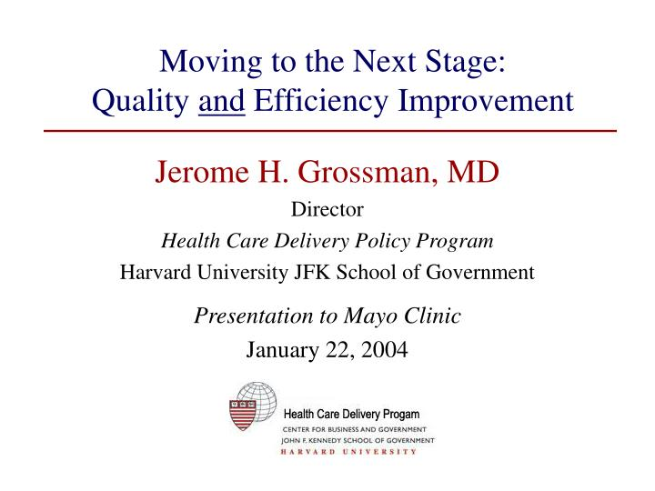 moving to the next stage quality and efficiency improvement n.