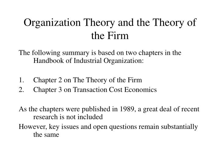 organization theory and the theory of the firm n.