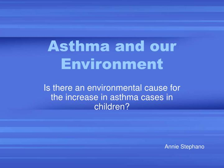 asthma and our environment n.