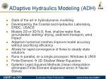 adaptive hydraulics modeling adh