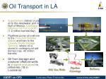 oil transport in la