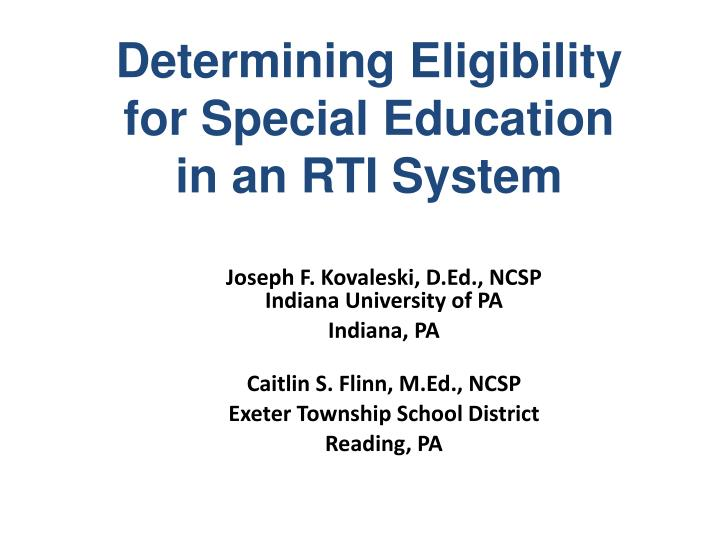 determining eligibility for special education in an rti system n.