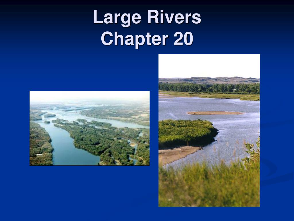 large rivers chapter 20 l.