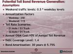 potential toll bond revenue generation assumptions