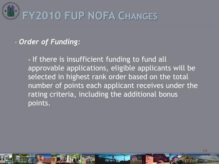 FY2010 FUP NOFA Changes