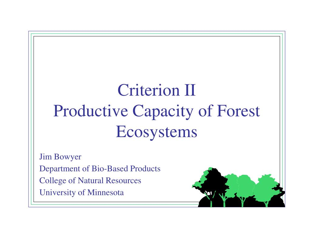 criterion ii productive capacity of forest ecosystems l.