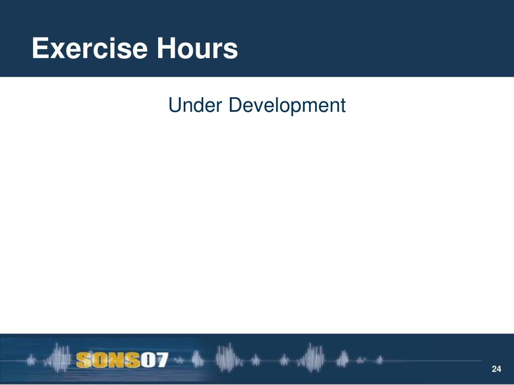 Exercise Hours