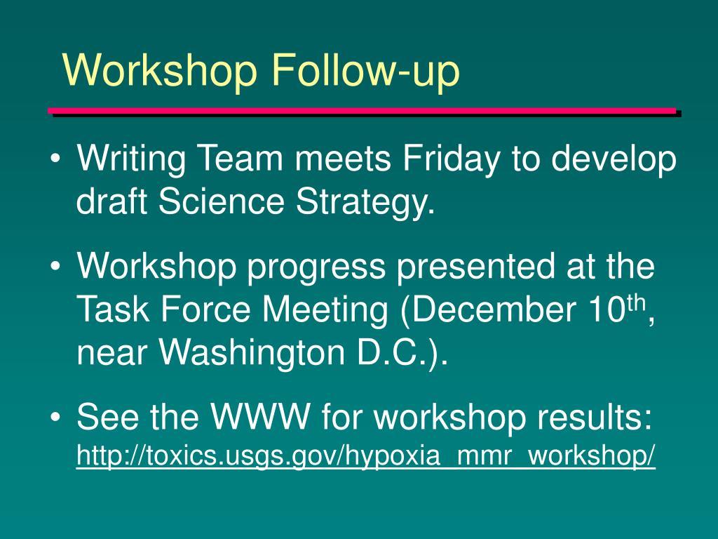 Workshop Follow-up