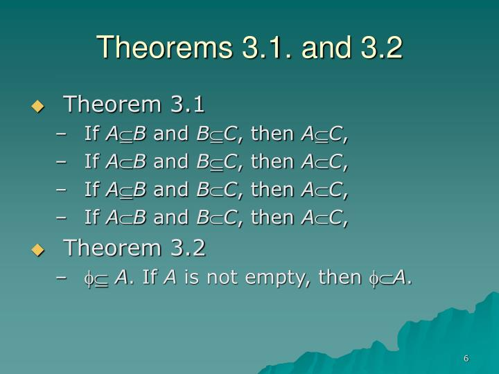 Theorems 3.1. and 3.2