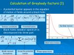 calculation of greybody factors 1