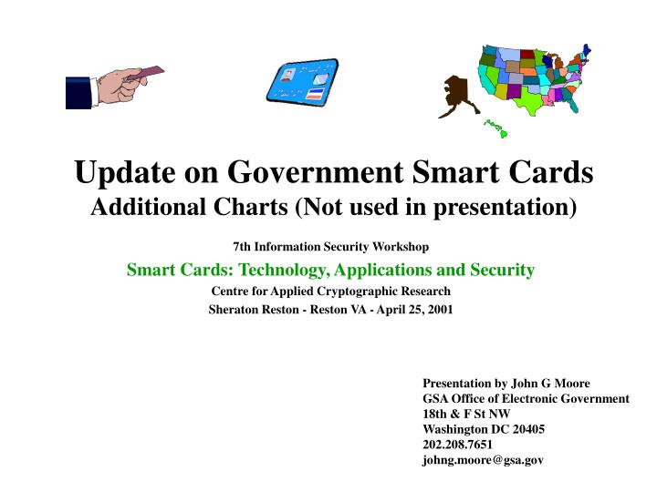 update on government smart cards additional charts not used in presentation n.