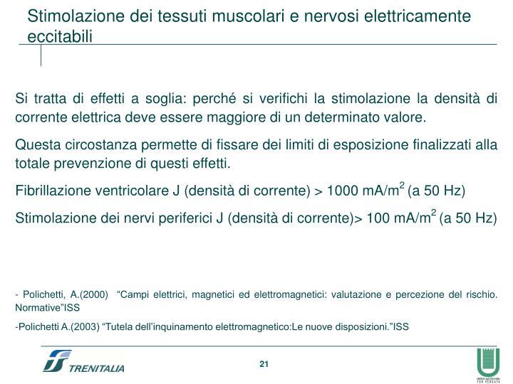 Stimolazione dei tessuti muscolari e nervosi elettricamente eccitabili