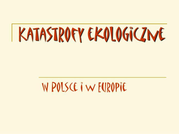 katastrofy ekologiczne n.