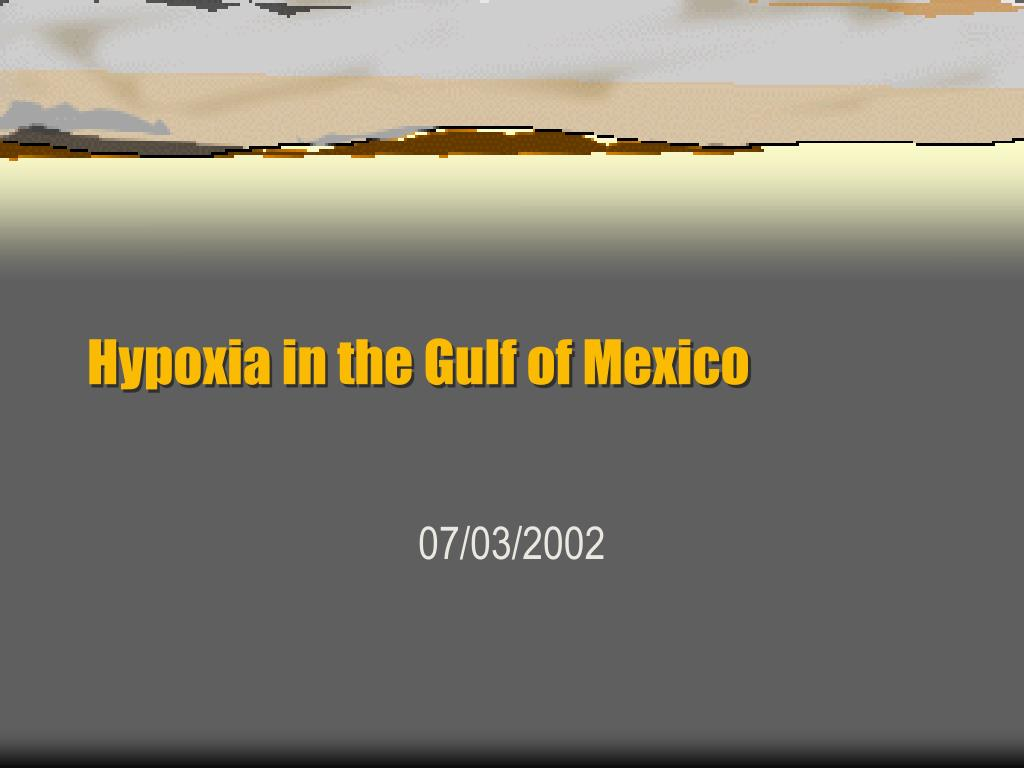 hypoxia in the gulf of mexico l.