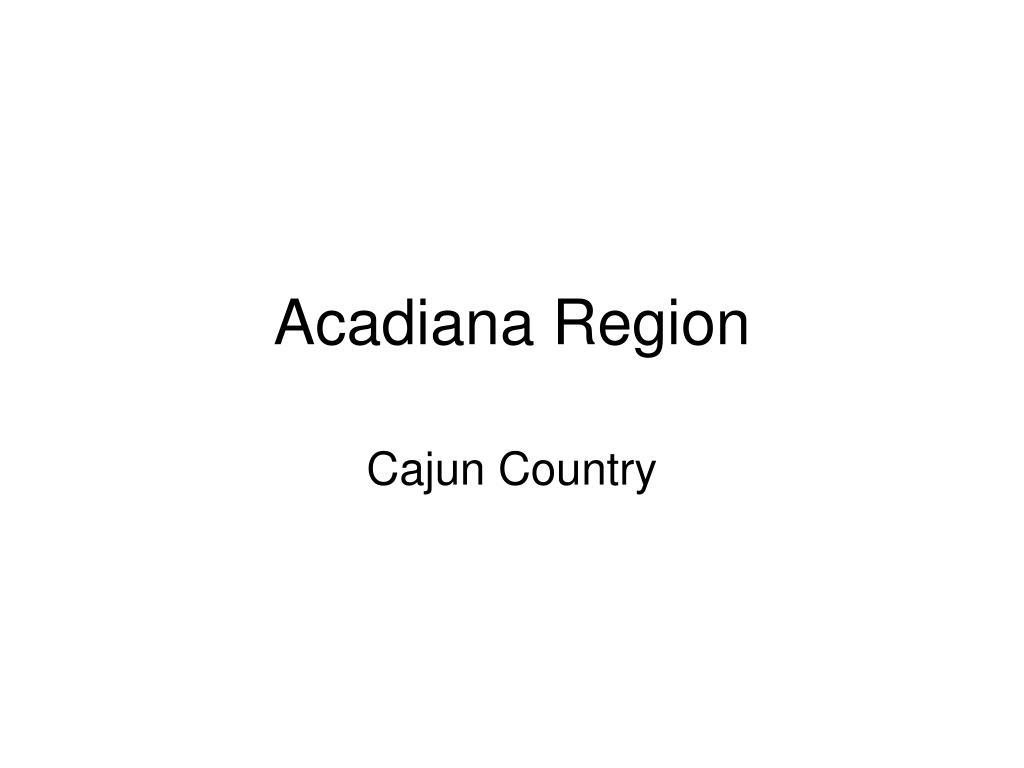 acadiana region l.
