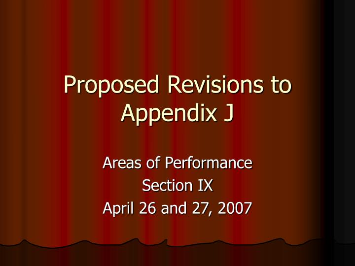 proposed revisions to appendix j n.