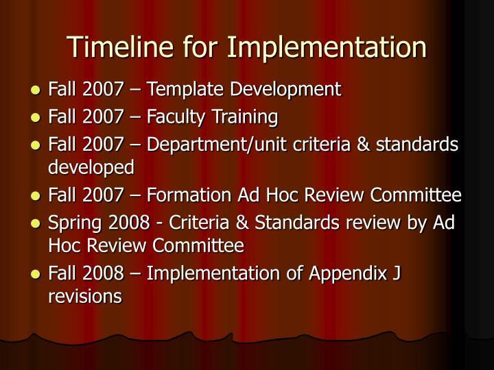 Timeline for Implementation