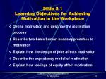 slide 5 1 learning objectives for achieving motivation in the workplace