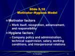 slide 5 10 motivator hygiene model