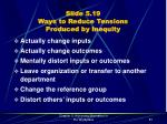 slide 5 19 ways to reduce tensions produced by inequity