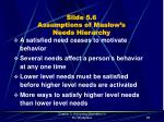 slide 5 6 assumptions of maslow s needs hierarchy