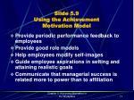 slide 5 9 using the achievement motivation model