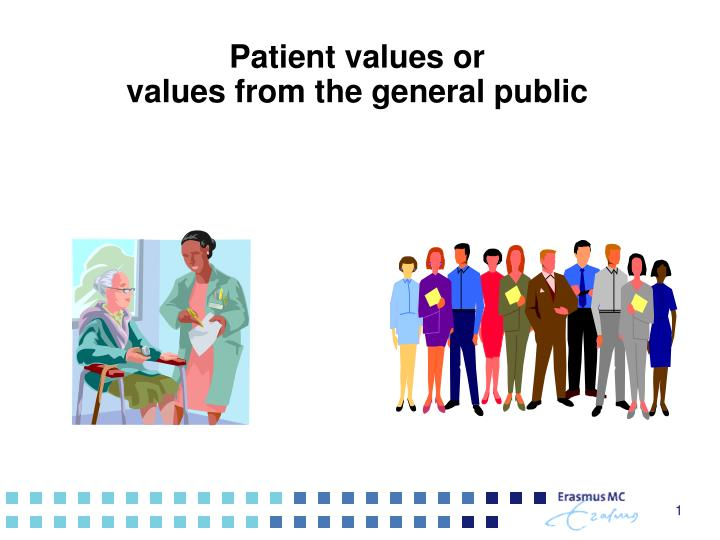 patient values or values from the general public n.