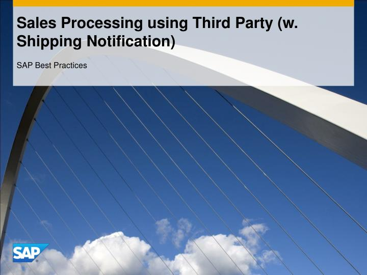 PPT - Sales Processing using Third Party (w  Shipping
