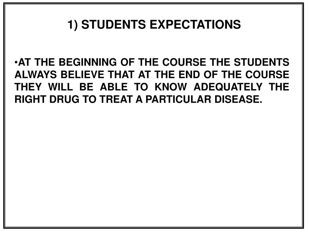 1) STUDENTS EXPECTATIONS