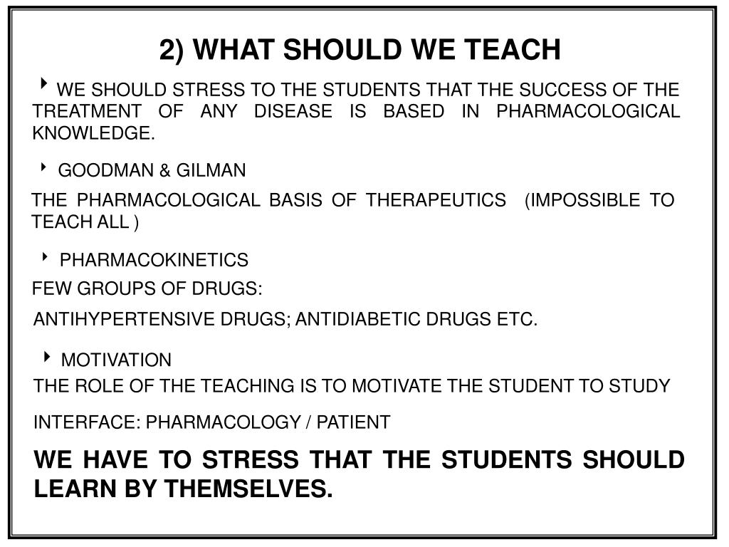 2) WHAT SHOULD WE TEACH