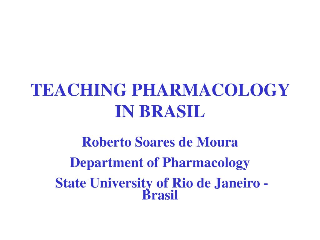 teaching pharmacology in brasil l.