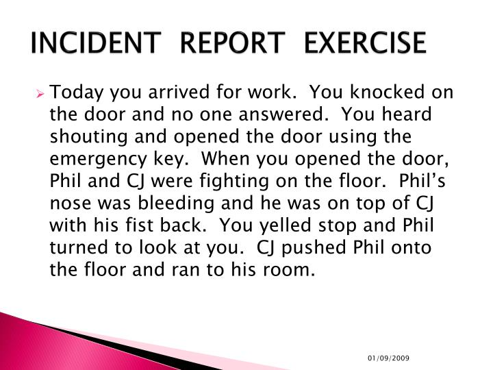 INCIDENT  REPORT  EXERCISE