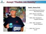 accept flexible job stability