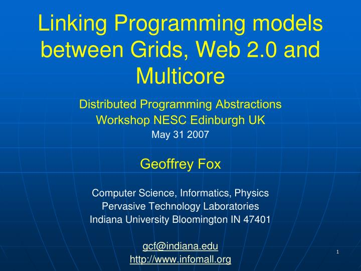 linking programming models between grids web 2 0 and multicore n.