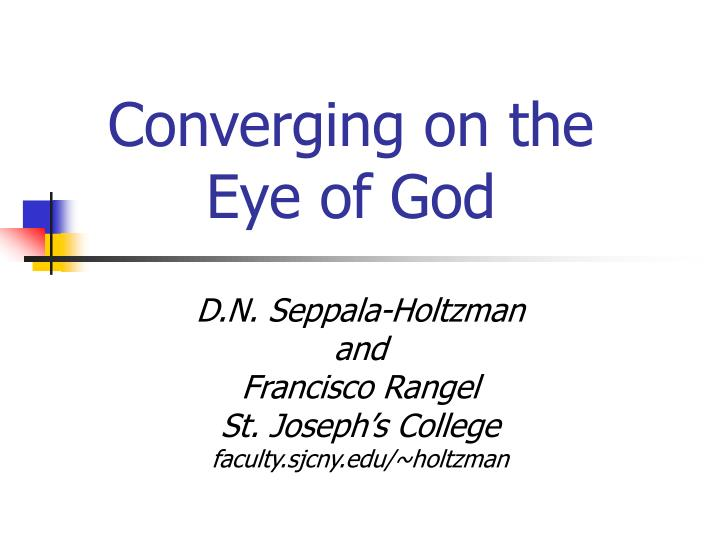 converging on the eye of god n.