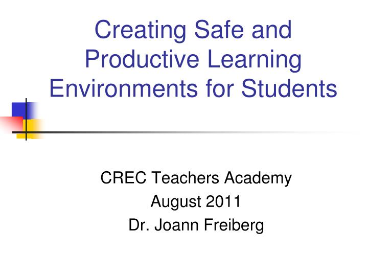 creating safe and productive learning environments for students n.