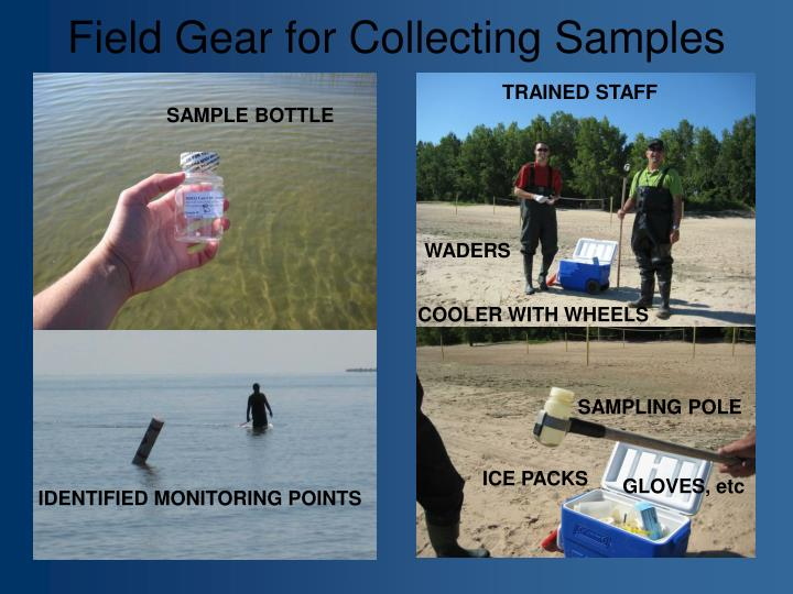 Field Gear for Collecting Samples