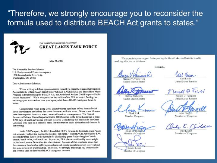 """""""Therefore, we strongly encourage you to reconsider the formula used to distribute BEACH Act grants to states."""""""