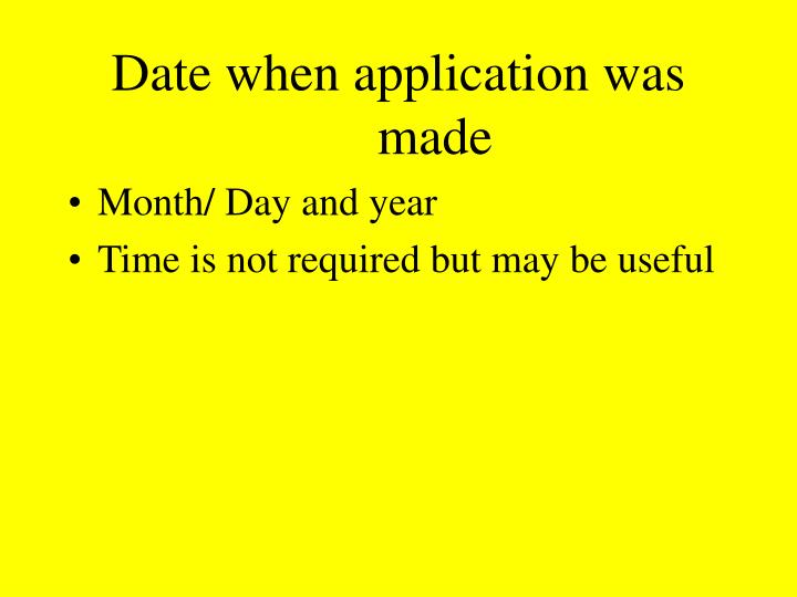 Date when application was made