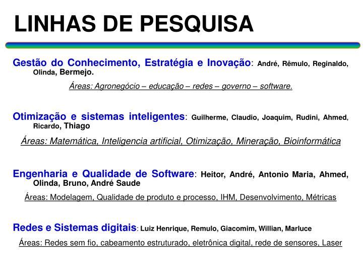 LINHAS DE PESQUISA
