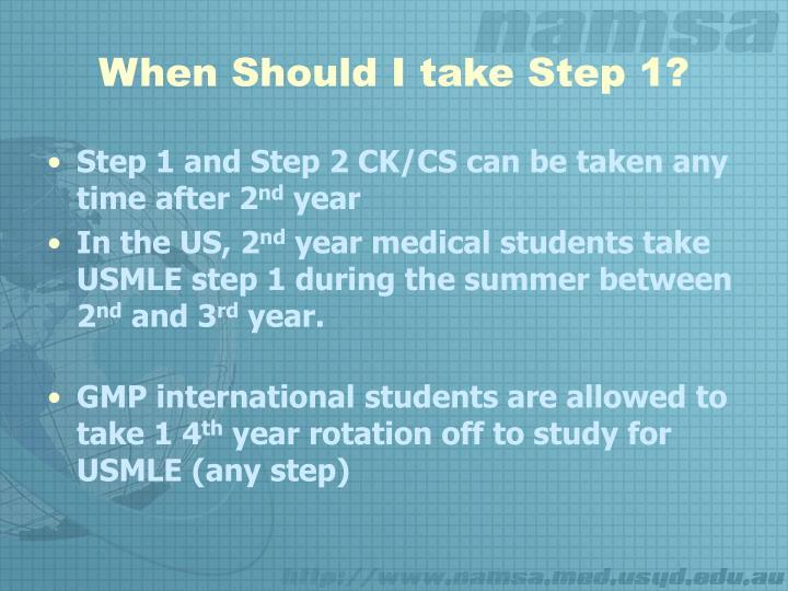 When Should I take Step 1?
