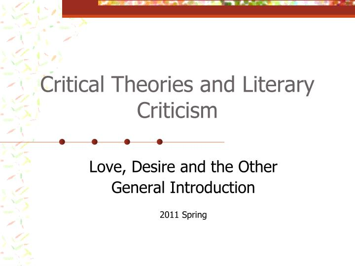critical theories and literary criticism n.