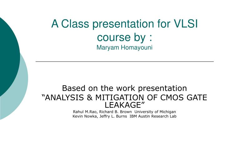 a class presentation for vlsi course by maryam homayouni n.