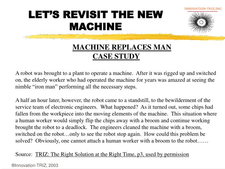 LET'S REVISIT THE NEW MACHINE