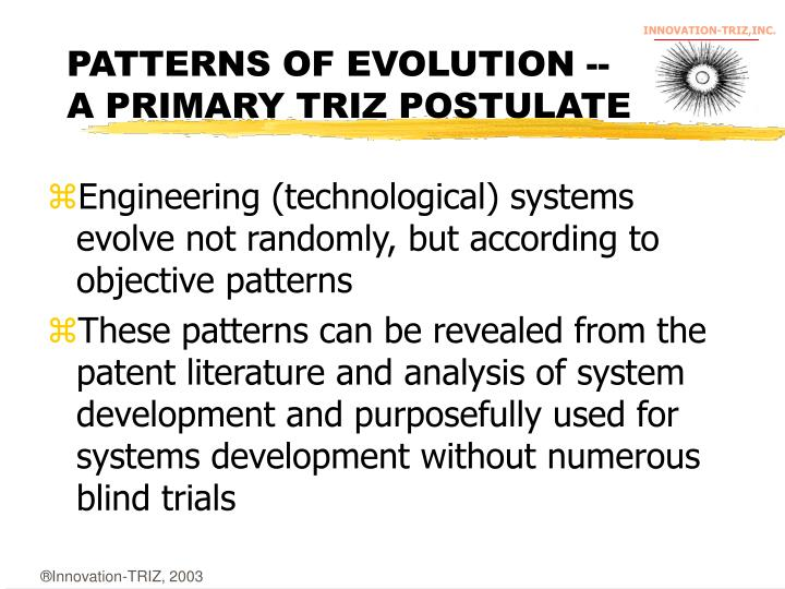 PATTERNS OF EVOLUTION --