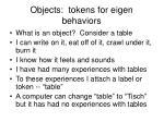 objects tokens for eigen behaviors