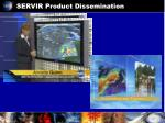 servir product dissemination